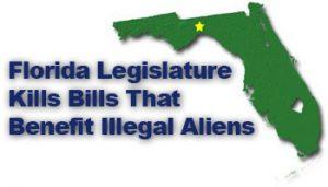 Florida Kills Bills that benefit illegal aliens