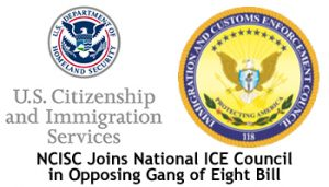 NCISC & ICE Union Oppose Gang of Eight Bill