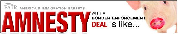 Amnesty with Border Enforcement