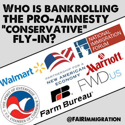 "Who is Bankrolling the Pro-Amnesty ""Conservative"" Fly-in"