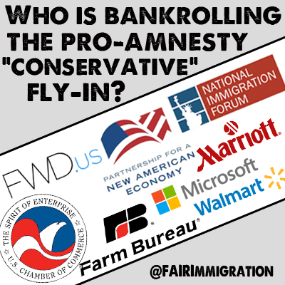 "Who is bankrolling the Pro-Amnesty ""Conservative"" Fly-in?"