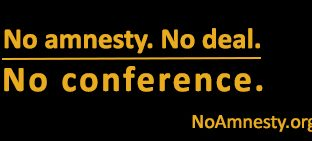 No Amnesty. No Deal. No Conference