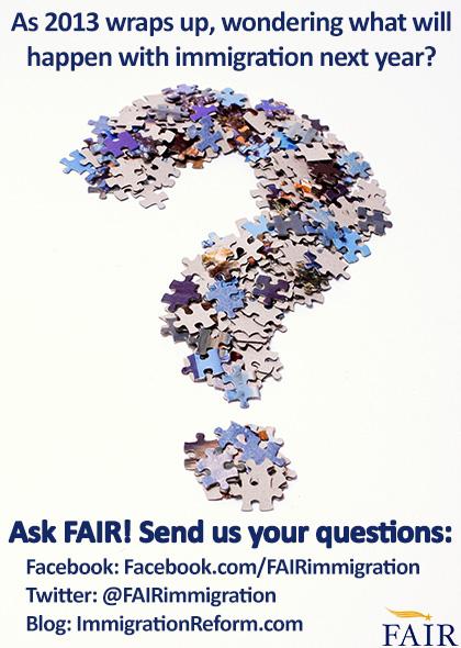 Ask FAIR your immigration questions. | ImmigrationReform.com