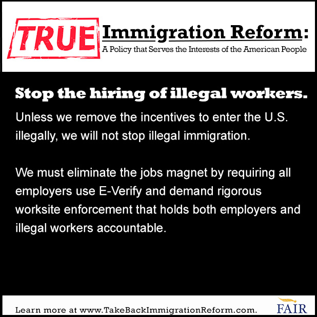 True Immigration Reform: Stop Hiring Illegal Workers