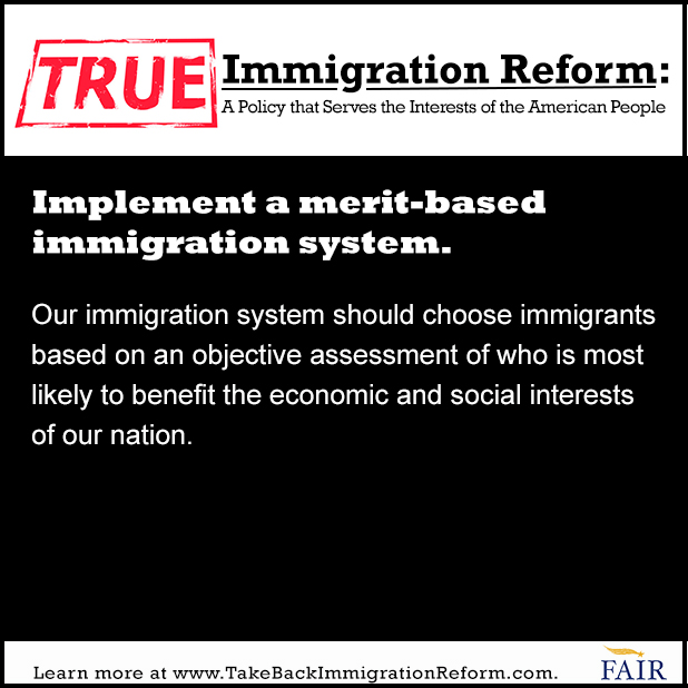 What True Immigration Reform Looks Like: Implement a Merit-Based Immigration System