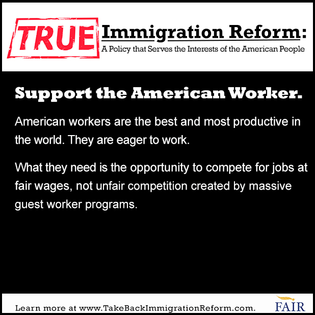 True Immigration Reform: Support the American Worker