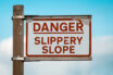 Danger slippery slope sign